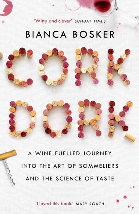 Bianca Bosker Cork Dork E-Books over Wijn