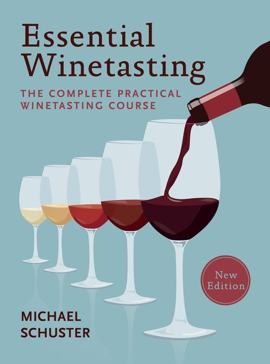 Michael Schuster Essential Winetasting E-Books over Wijn